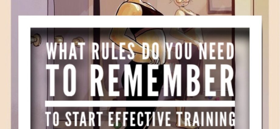 What rules do you need to remember to start effective training?