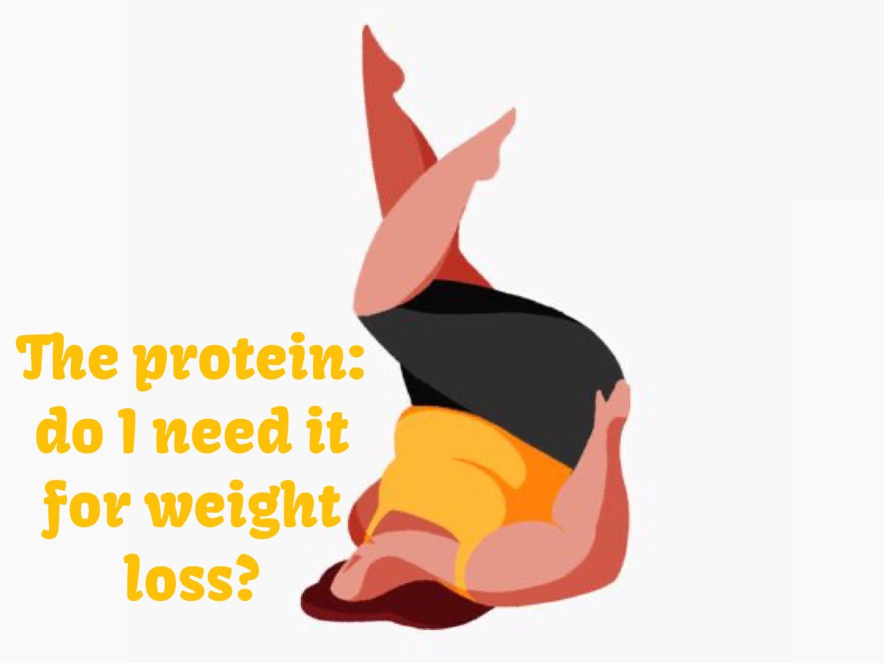 The protein: do I need it for weight loss?