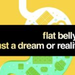 Flat Belly – just a Dream or Reality?