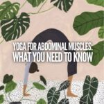 Yoga for abdominal muscles: what you need to know