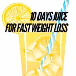 10 days juice for fast weight loss results