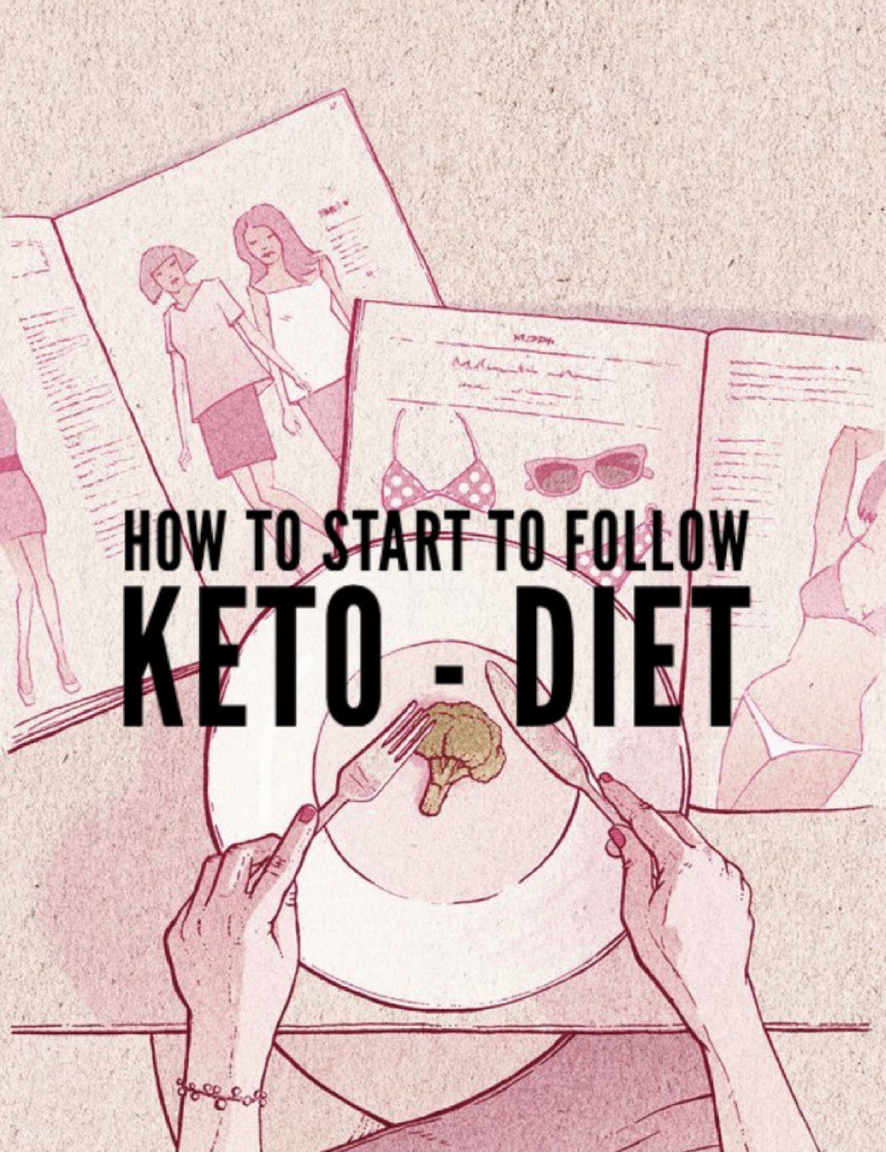 How to start to follow KETO – diet?