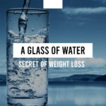 A glass of water: the secret of an effective weight loss