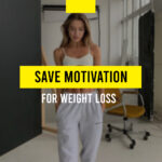 How to Save Motivation for Weight Loss During Quarantine