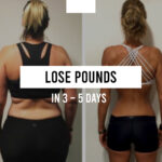 How to lose some pounds in 3 – 5 days