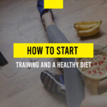 How to start with training and a healthy diet