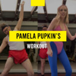 Pamela Pupkin's quarantine workout