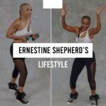 The Ernestine Shepherd's lifestyle