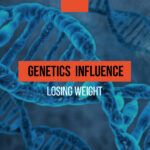 Genetics and its influence on the process of losing weight