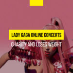 Lady Gaga conducts online concerts during quarantine, engages in charity work and loses weight!