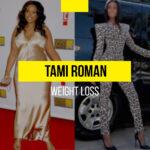 Tami Roman weight loss