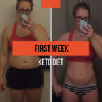 The first week of the keto diet