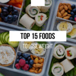 Top 15 Foods That You Need To Eat To Lose Weight