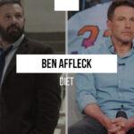 Ben Affleck diet for the role of Batman