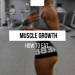 How to eat for maximum muscle growth at any age