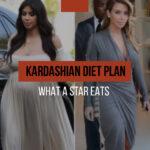 Kardashian diet plan: what a reality star eats every day