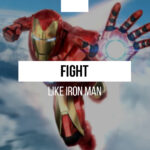 Learn to fight like Iron Man