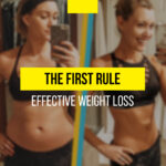 The first rule for effective weight loss