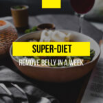 Super-diet: remove belly in a week